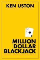 Blackjack Book: Ken Uston: Million Dollar Blackjack